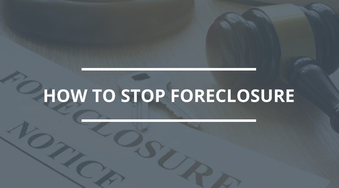 Stop the Foreclosure Procedure
